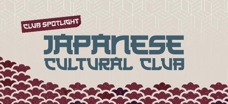 Club Spotlight: Japanese Cultural Club