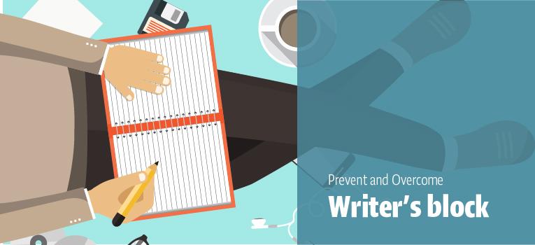 Prevent and Overcome Writer's Block